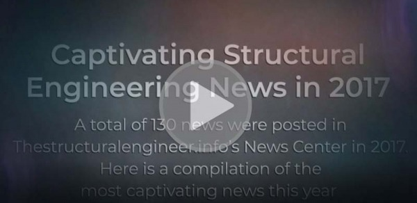 Video with the most captivating 2017 Structural Engineering News